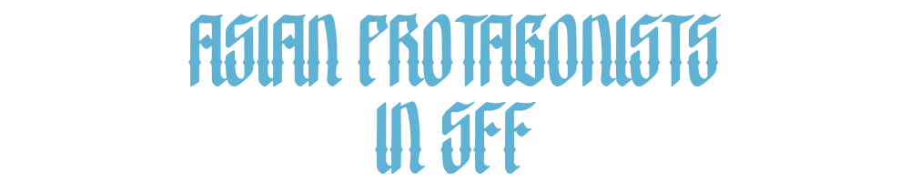 asian protagonists in sff